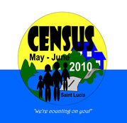 Census 2010 May - June Saint Lucia, we're counting on you!